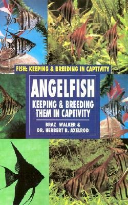 Angelfish - Keeping and Breeding Them in Captivity (1974)